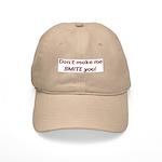Don't Make Me Smite You! Cap