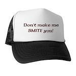 Don't Make Me Smite You! Trucker Hat