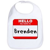 Hello my name is Brenden Bib