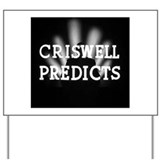 Criswell Predicts Yard Sign