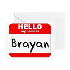 Hello my name is Brayan Greeting Card