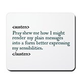 Austen quote Mousepad
