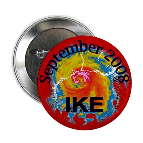 "Hurricane Ike 2.25"" Button (10 pack)"