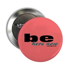"Pink Be Here Now 2.25"" Button"