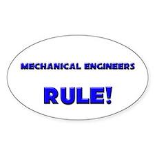 Mechanical Engineers Rule! Oval Decal
