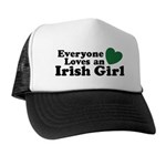 Everyone Loves an Irish Girl Trucker Hat