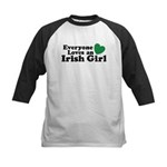 Everyone Loves an Irish Girl Kids Baseball Jersey