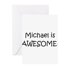 Cute Michael is awesome Greeting Cards (Pk of 10)
