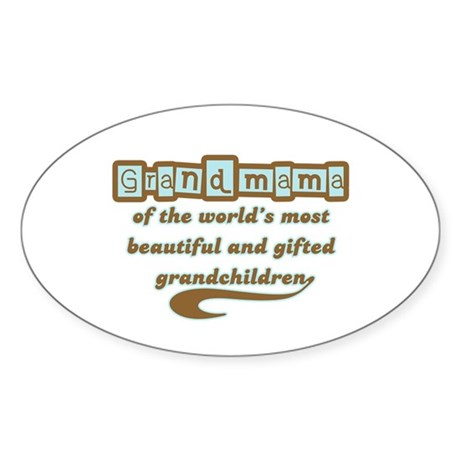 Grandmama of Gifted Grandchildren Oval Sticker