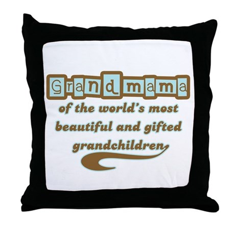 Grandmama of Gifted Grandchildren Throw Pillow