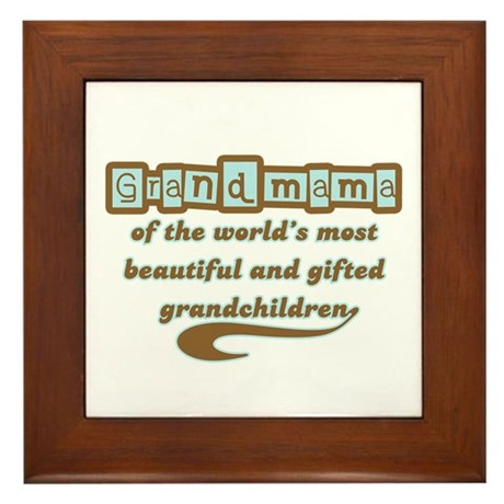 Grandmama of Gifted Grandchildren Framed Tile