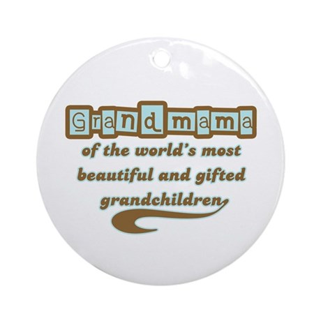 Grandmama of Gifted Grandchildren Ornament (Round)