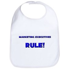 Marketing Executives Rule! Bib