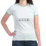 Geek with Greek Jr. Ringer T-Shirt