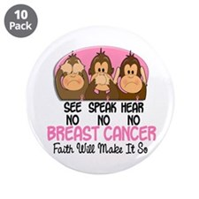 "See Speak Hear No Breast Cancer 1 3.5"" Button (10"