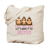 See Speak Hear No Breast Cancer 2 Tote Bag