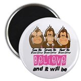See Speak Hear No Breast Cancer 3 Magnet