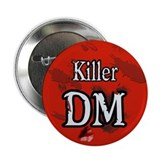 "Killer DM 2.25"" Button"