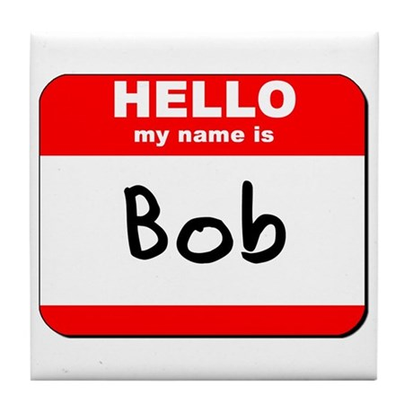 hi my name is bob Bob bobby bobbaboooo bobleesha take this survey hiya i'm bob my dog just ate 349 laxatives hello, my name is george bob died in a freak snow-mobile accident.