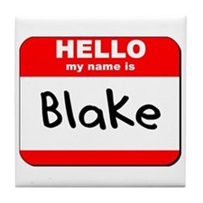 Hello my name is Blake Tile Coaster