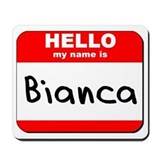 Hello my name is Bianca Mousepad