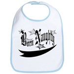 Born Naughty Bib