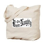 Born Naughty Tote Bag