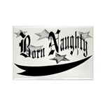 Born Naughty Rectangle Magnet (10 pack)