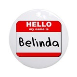 Hello my name is Belinda Ornament (Round)