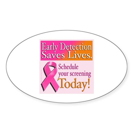 Early Detection Saves Lives Oval Sticker