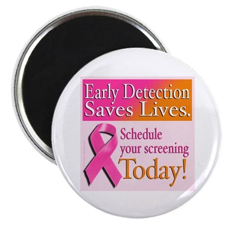 Early Detection Saves Lives Magnet