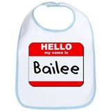 Hello my name is Bailee Bib