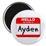"Hello my name is Ayden 2.25"" Magnet (10 pack)"