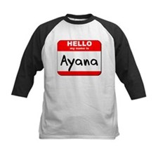 Hello my name is Ayana Tee