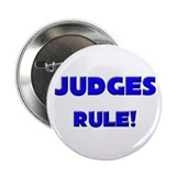 "Judges Rule! 2.25"" Button"