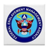 Stop FEMA Federal Enslavement Tile Coaster