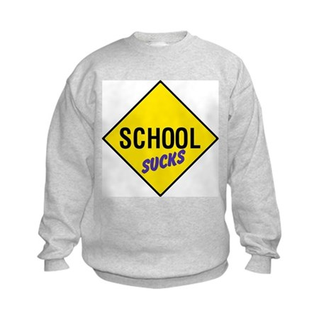 School Sucks Kids Sweatshirt