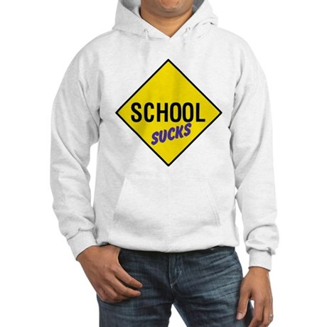 School Sucks Hooded Sweatshirt