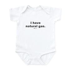 I have natural gas - Infant Bodysuit