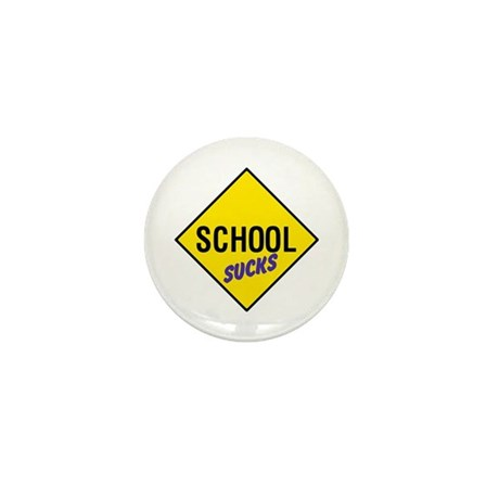 School Sucks Sign Mini Button (10 pack)