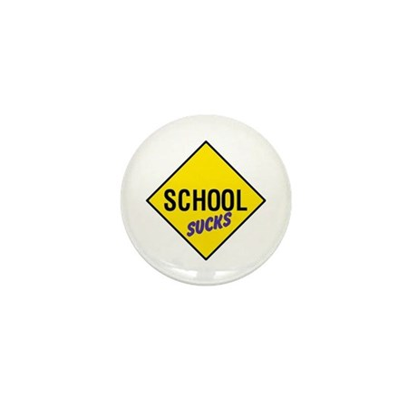 School Sucks Sign Mini Button
