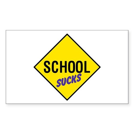 School Sucks Sign Rectangle Sticker