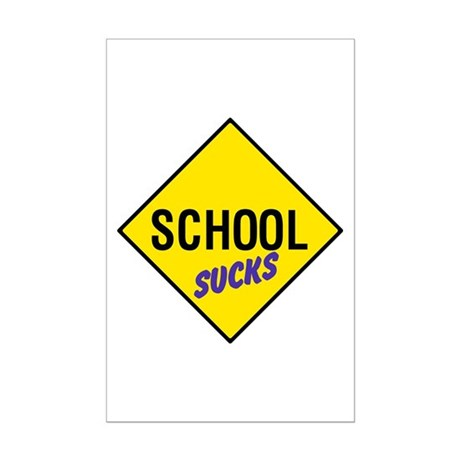 School Sucks Sign Mini Poster Print