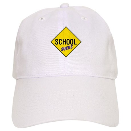 School Sucks Sign Cap