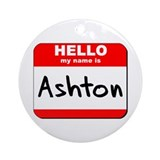 Hello my name is Ashton Ornament (Round)