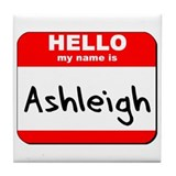 Hello my name is Ashleigh Tile Coaster