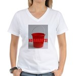 No Bailouts! Women's V-Neck T-Shirt