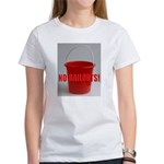 No Bailouts! Women's T-Shirt