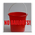No Bailouts! Tile Coaster