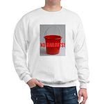 No Bailouts! Sweatshirt
